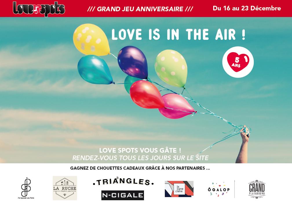 Grand Jeu Anniversaire 5 Ans Love Spots Love Spots Marseille